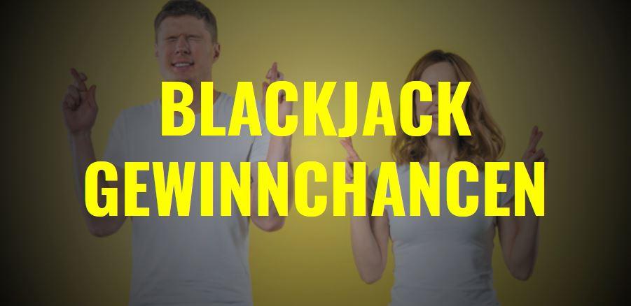Blackjack Gewinnchancen für Spieler im Casino